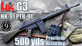 G3 - HK91 - PTR91 to 500yds: Practical Accuracy