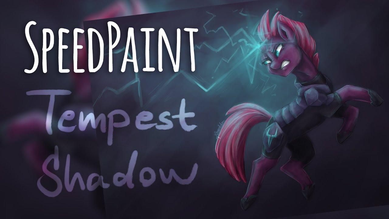Mlp Speedpaint Tempest Shadow The Worst In Me Fanart Youtube