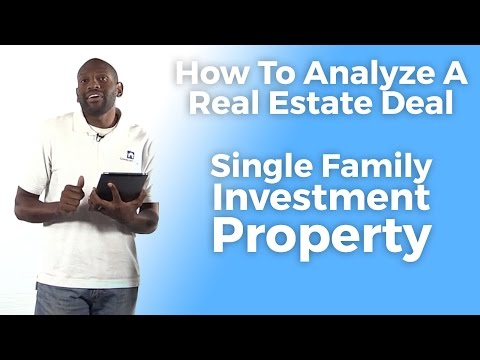 How To Analyze A Real Estate Deal -- Single Family Investment Property