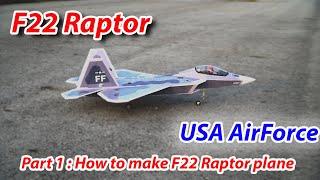 Hướng Dẫn làm máy bay F22 Raptor |How to make F22 Raptor plane| Skynet RC