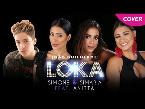Simone & Simaria - Loka ft Anitta João Guilherme Cover