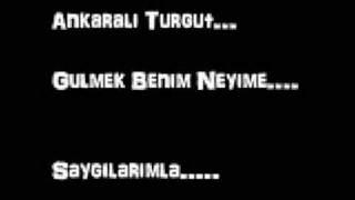 Ankaralı Turgut - Gülmek Benim Neyime