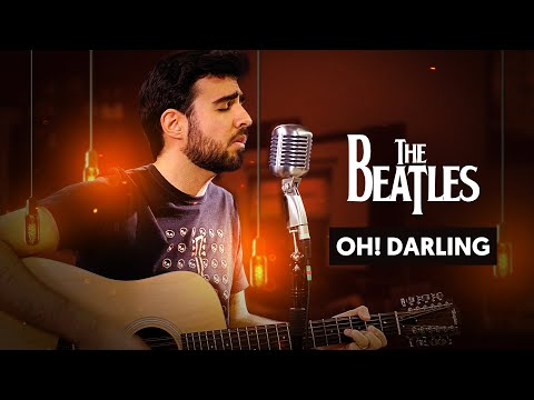 OH! DARLING - The Beatles   Cover Cifra Club