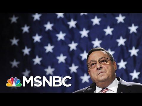 Maine Governor Paul LePage Considering Resignation | MSNBC