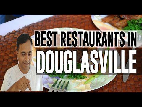 Best Restaurants And Places To Eat In Douglasville, Georgia GA