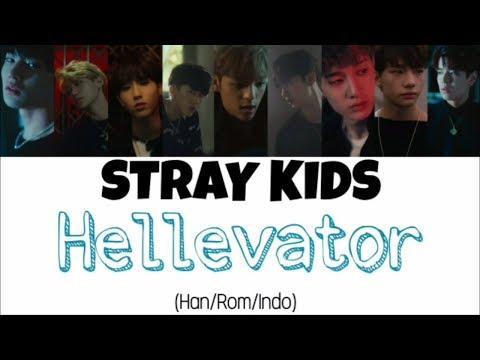Stray Kids (스트레이 키즈) - Hellevator Lyrics Indo Sub (Han/Rom/Indo)