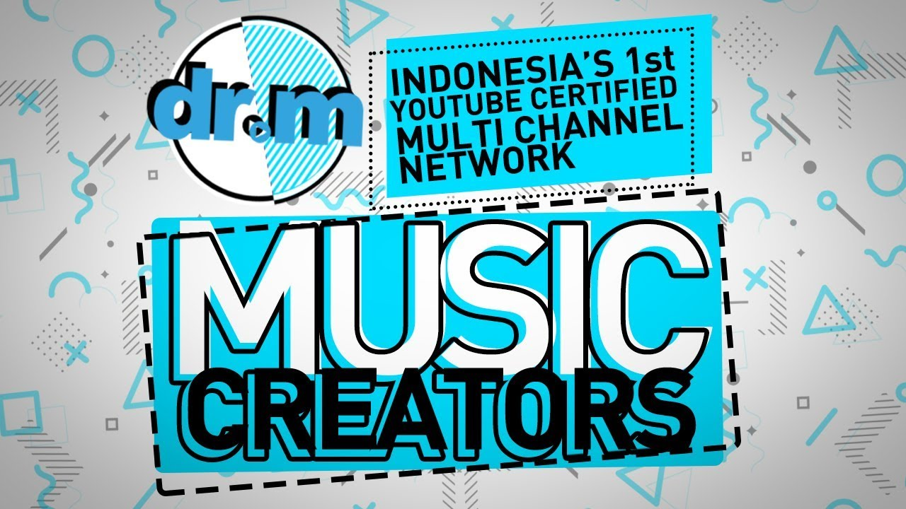 Drm Indonesia S 1st Youtube Certified Mcn Music Creators Youtube
