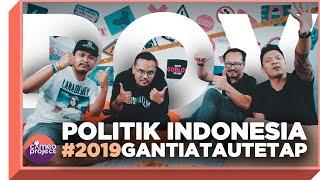 POV - POLITIK INDONESIA MENUJU 2019 feat. MAJELIS LUCU INDONESIA