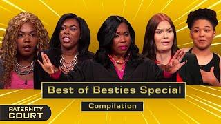 Best of BESTIES Special: Best Friends Turn To Best Enemies? (Compilation)   Paternity Court