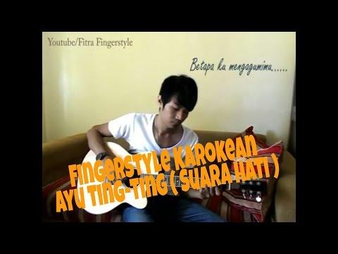 Ayu Tingting  (Suara hati) - FItra Ardiyatma