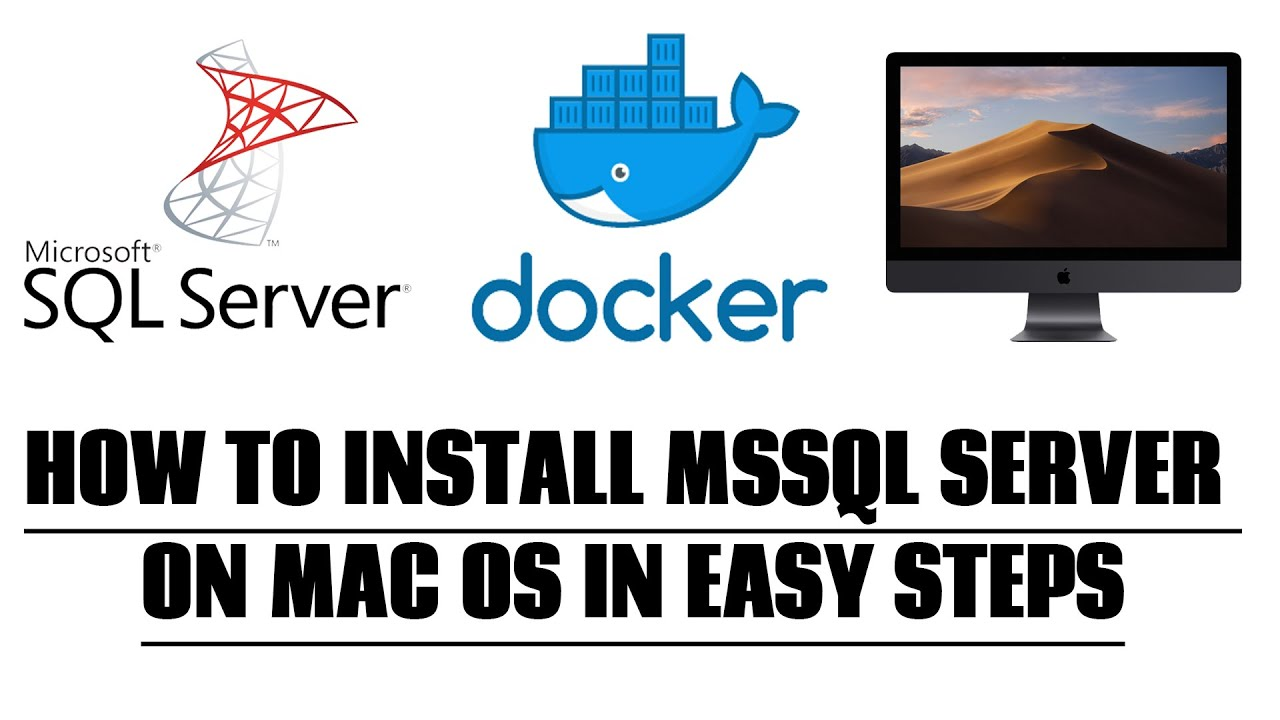 How to Install MSSQL Server on Mac Os using Docker Container