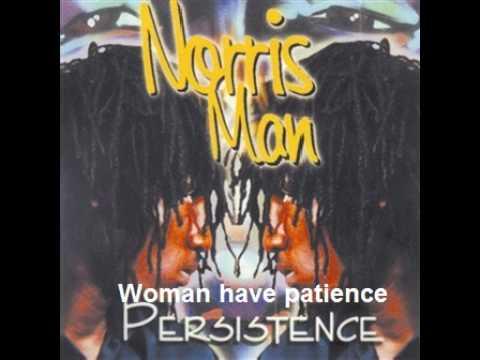 Norris man - Woman have patience