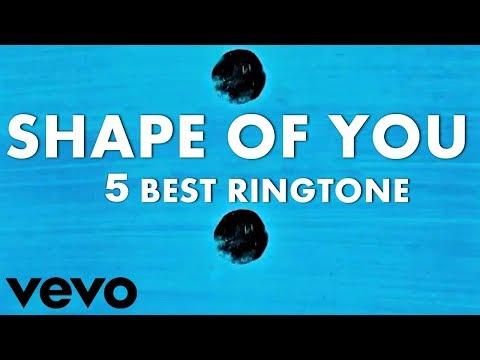 shape-of-you-5-best-ringtone-||-shape-of-you-latest-ringtone-download-2018