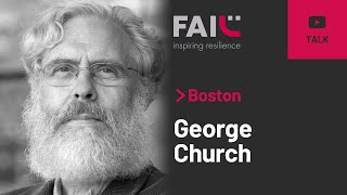 George Church | Multiplex Failures