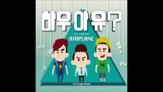 Watch Airplane How R U  video