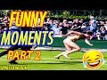 TOP Epic Funny & Fails Moments In Tennis History [Part 2] | HD
