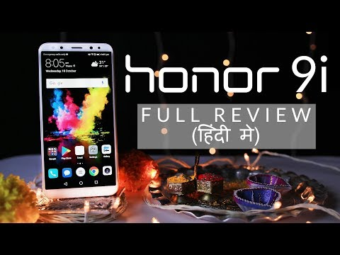 [Hindi] Honor 9i Full Review - The Smartphone with Four Cameras 📷