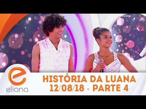 História da bailarina Luana - Parte 4 | Programa Eliana (12/08/18)