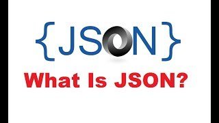 What Is JSON ? JSON Crash Course