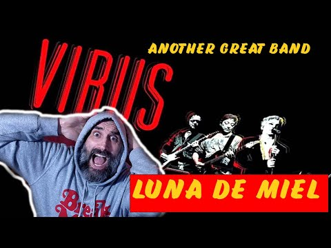 Virus - Luna De Miel  - SINGER REACTION AND COMMENTARY
