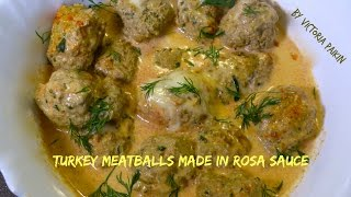 Turkey Meatballs In Creamy Rosa Sauce Recipe Or Tomato Sauce