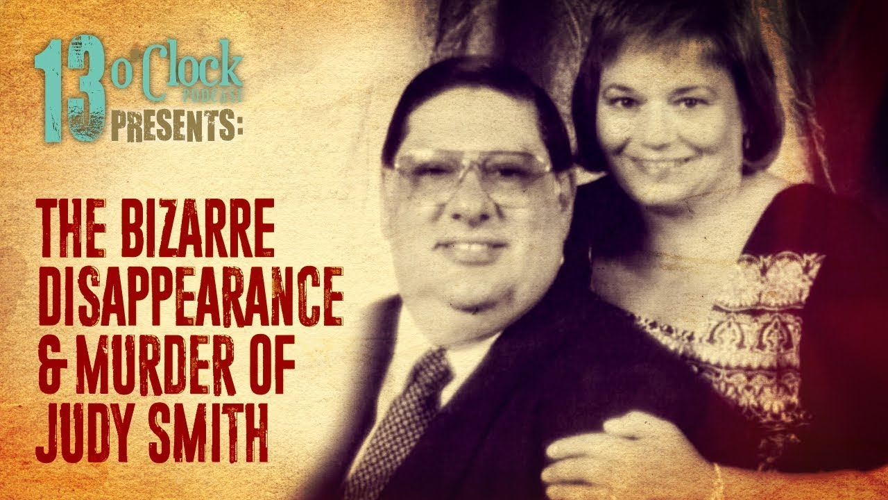 Download Episode 154 - The Bizarre Disappearance and Murder of Judy Smith