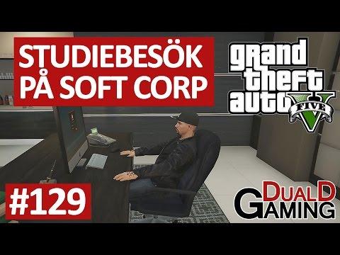 GTA 5 - #129 - Studiebesök på Soft Corp
