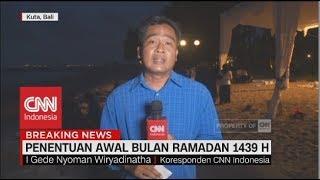 Hilal Belum Terlihat di Bali   Penentuan Awal Bulan Ramadan 1439 Hijriah