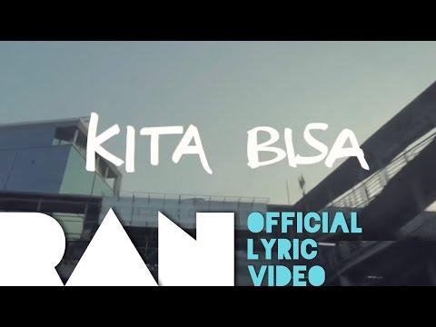 RAN & Tulus - Kita Bisa (Official Lyric Video)