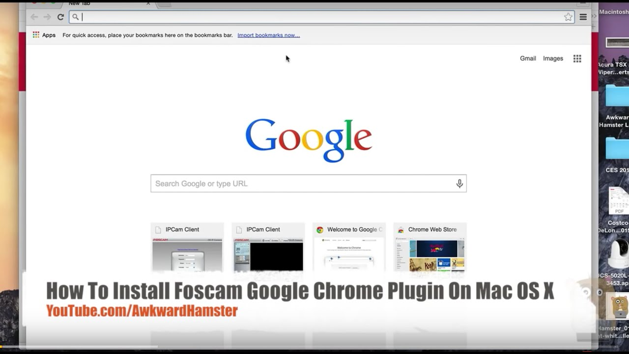 How To Install Foscam Google Chrome Plugin