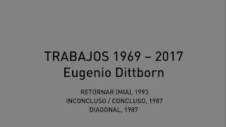 Tercer capítulo de conversaciones con Eugenio Dittborn,