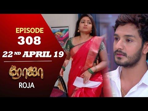 ROJA Serial   Episode 308   22nd Apr 2019   Priyanka   SibbuSuryan   SunTV Serial   Saregama TVShows
