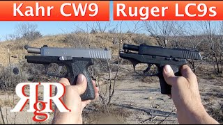 kahr cw9 ruger lc9s comparative review