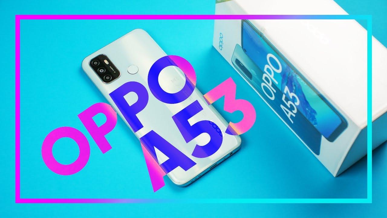 Распаковка и обзор OPPO A53