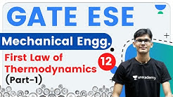 9:30 PM - GATE ESE 2021 | Mechanical Engg by Vishal Sir | First Law of Thermodynamics (Part-1)