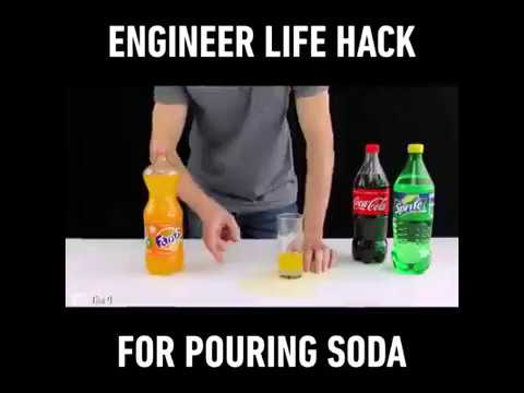 Engineer life hack for pouring soda