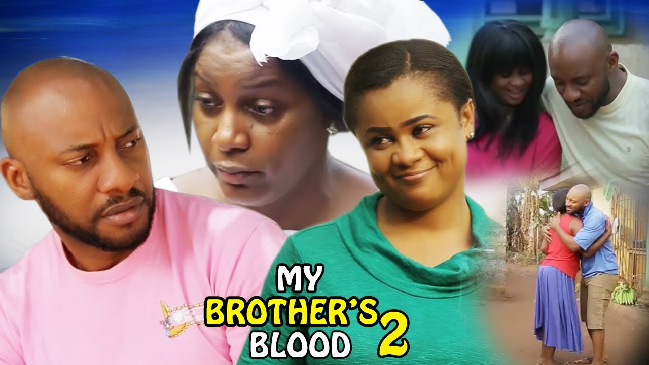 Download My Brother's Blood Season 2 - 2017 Latest Nigerian Nollywood Movie