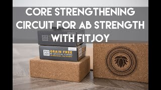 Core Strengthening Circuit for Ab Strength with FitJoy
