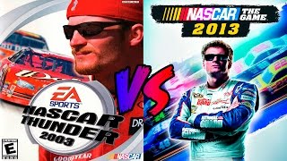 NASCAR Thunder 2003 vs NASCAR The Game 2013