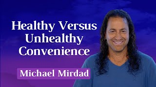 Healthy Versus Unhealthy Convenience