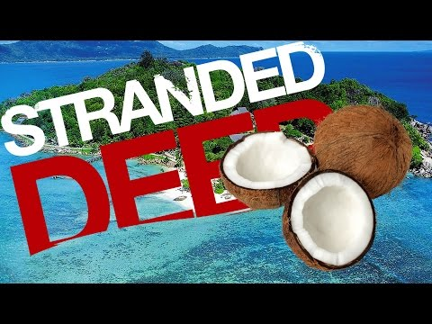 Stranded Deep • Eating Entire Coconuts • E04