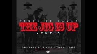 Kendrick Lamar - The Jig Is Up (Dump