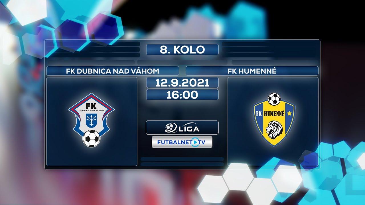 Download 2.liga 2021/2022 8.kolo: FK Dubnica nad Váhom - FK Humenné (Zostrih)