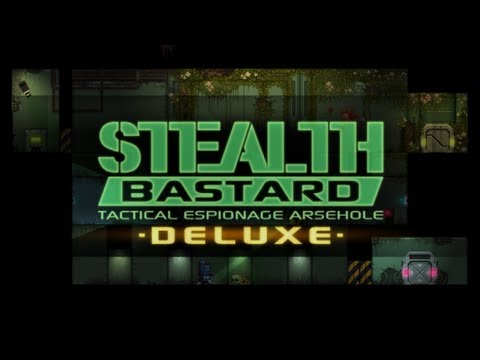 Stealth Bastard: Tactical Espionage Arsehole - Sector 1 - Chambers 1-1 to 1-8