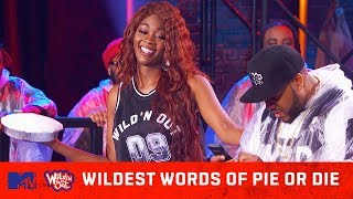 Wildest Words Of Pie Or Die 🍰 Epic Fails, Best Freestyles & More 🙌 Wild 'N Out