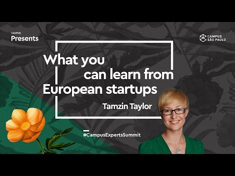 Campus Experts Summit: What you can learn from European startups