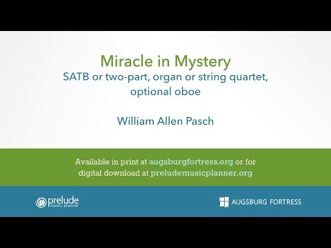Miracle in Mystery - William Allen Pasch