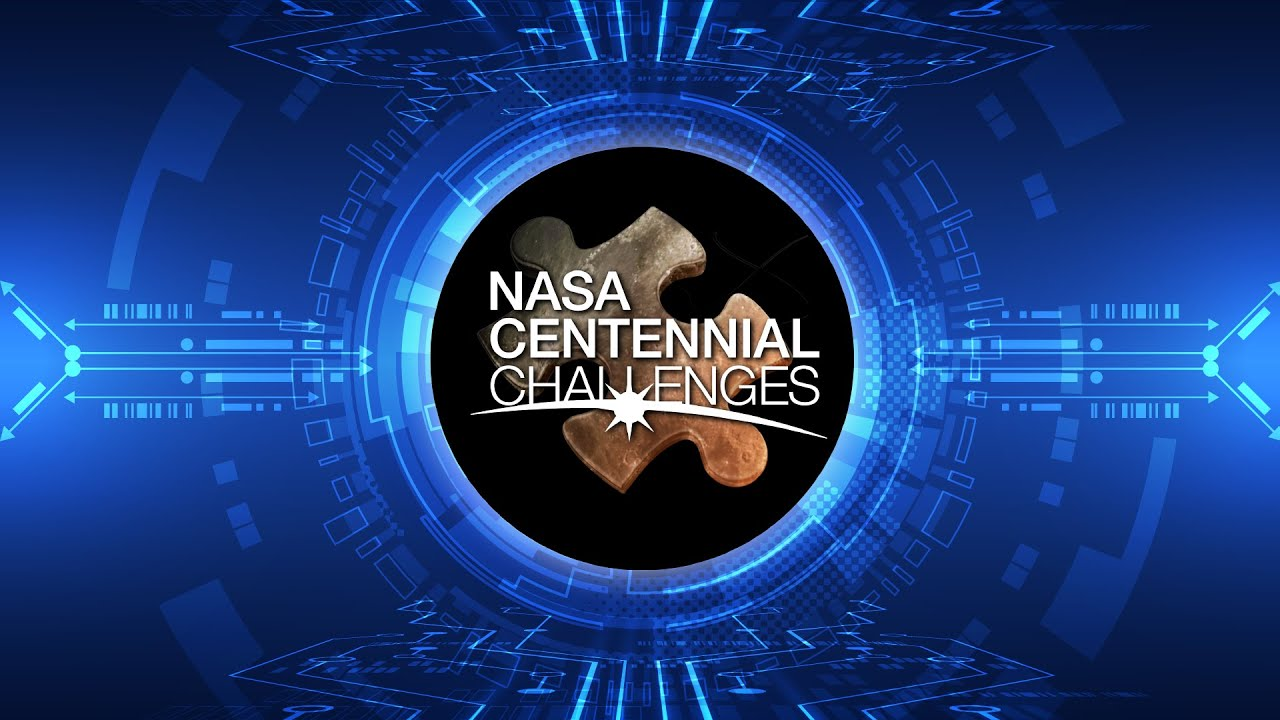 NASA Centennial Challenges | Engaging the Public to Solve Big Challenges