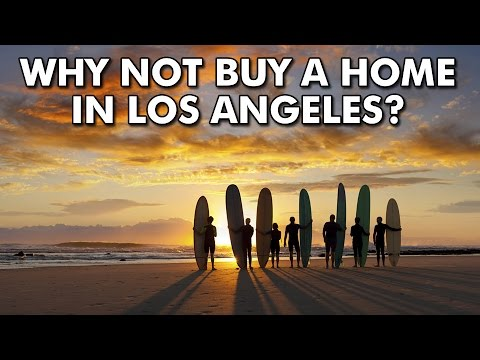 Why not buy a house in los angeles youtube for Buying a house in los angeles