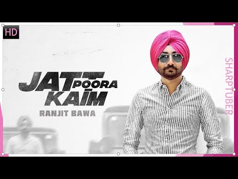 JATT PURA KAIM- THAR (Lyrical Song) Ranjit Bawa || Nick Dhammu || Latest Punjabi Song